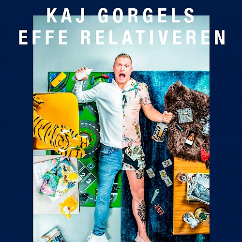 Kaj Gorgels 'Effe relativeren'